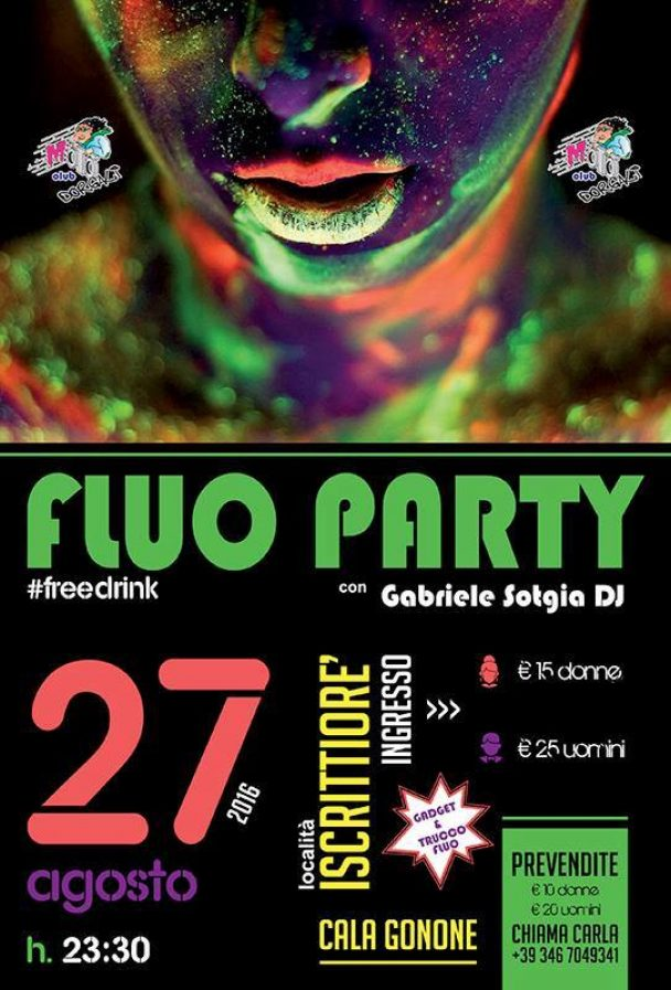 Fluo Party Free Drink – Cala Gonone 27 agosto 2016